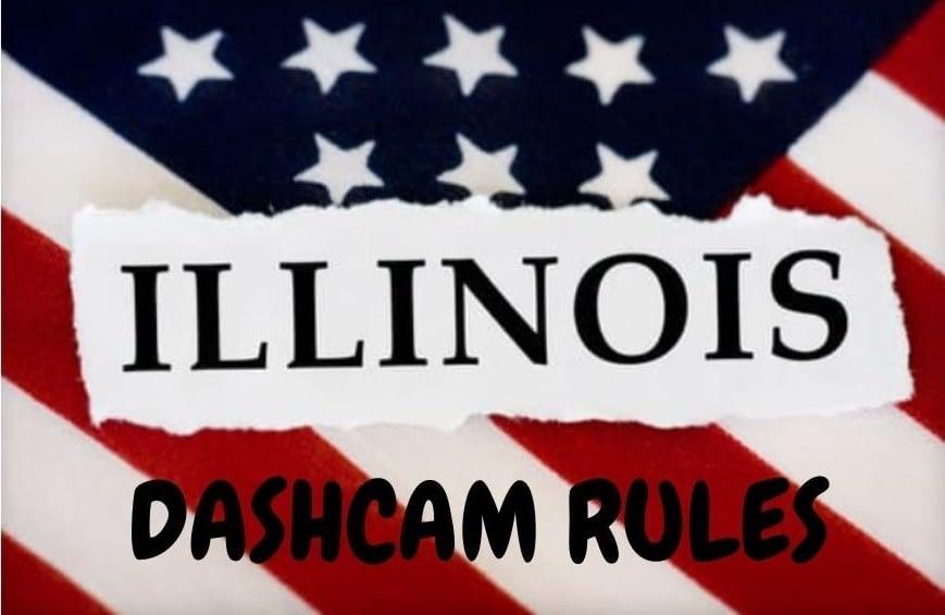 are dash cams legal in illinois
