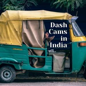 Dash Cams in India