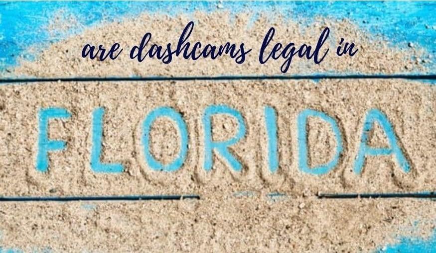 Dash Cams legal in florida?